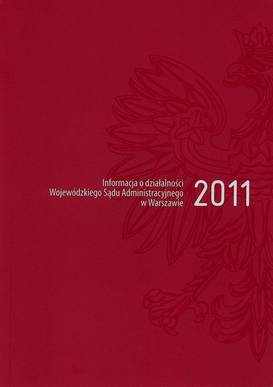 Informacja o działalności WSA w Warszawie w 2011 r. (okładka)